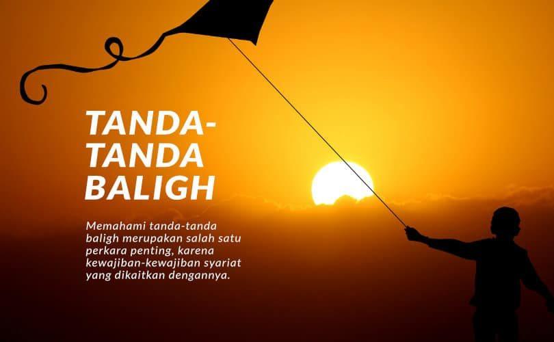 Memahami Tanda-Tanda Baligh