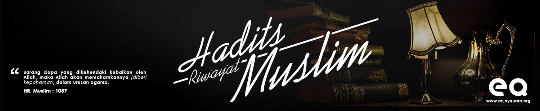 enjoy quran Hadits Muslim