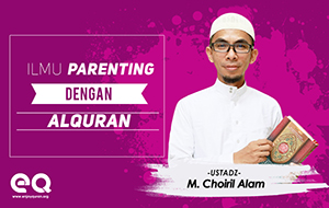 Ilmu parenting dengan Al-quran