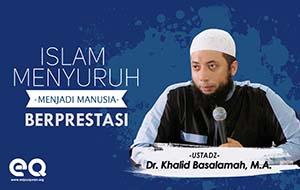 Islam Menyuruh Menjadi Manusia Berprestasi